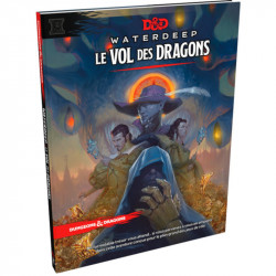Dungeons & Dragons 5 : Waterdeep : Le Vol des...