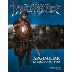 Mournblade - Argimiliar le Pays du Roi Fou