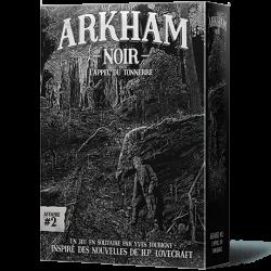 Arkham Noir - Affaire 2 : L'Appel du...