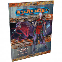 Starfinder - Soleils Morts 3/6 : Les Mondes Brisés