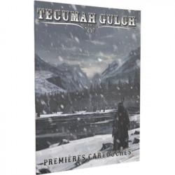 Tecumah Gulch : Première Cartouche