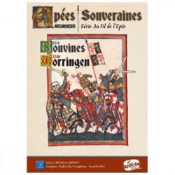 Epées Souveraines - Bouvines 1214 -...