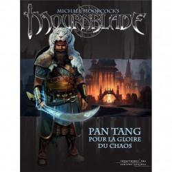 Mournblade - Pan Tang : Pour la Gloire du Chaos