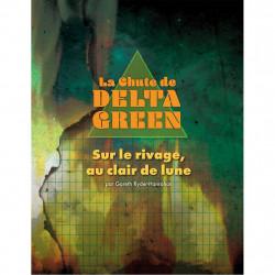 La Chute de Delta Green - Sur le Rivage au...