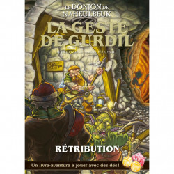 Le Donjon de Naheulbeuk - La Geste de Gurdil 2...