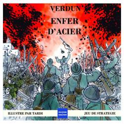 Verdun 1916 : Enfer d'Acier