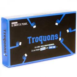 Troquons !