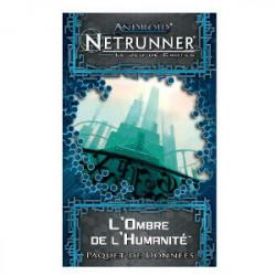 Android Netrunner : L'Ombre de...