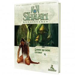 Shaan Renaissance - L'Arbre qui Cache la Forêt...