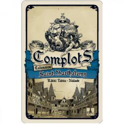 Complots : Saint-Barthelemy