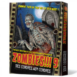Zombies !!! 9 Des Cendres aux Cendres