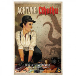 Achtung! Cthulhu - Le Guide de l'Investigateur...