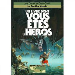 Loup Solitaire T4 - Le Gouffre Maudit