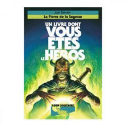 Loup Solitaire T6 - La Pierre de la...
