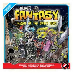 Super Fantasy - Night of the Badly Dead