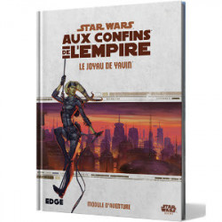 Star Wars : Aux Confins de l'Empire - Le Joyau...