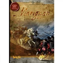 Marignan 1515 - La Chevauchée de François 1er...