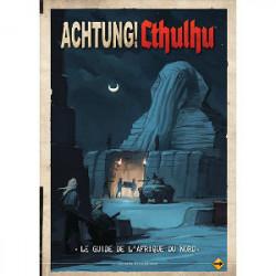 Achtung! Cthulhu - Le Guide de l'Afrique du Nord