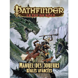 Pathfinder - Manuel des Joueurs : Règles Avancées