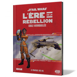 Star Wars : L'Ere de la Rébellion - Cible...