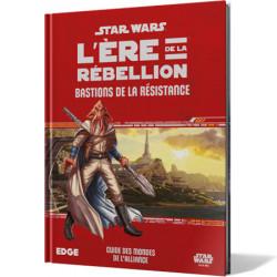 Star Wars : L'Ere de la Rébellion - Bastions de...