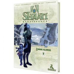 Shaan Renaissance - L'Ombre Blanche