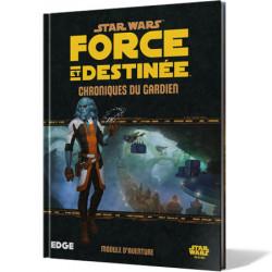 Star Wars : Force et Destinée - Chroniques du...