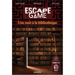Escape Game - Une Nuit à la...