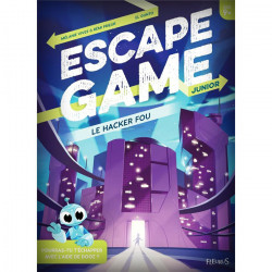 Escape Game Junior - Le Hacker Fou