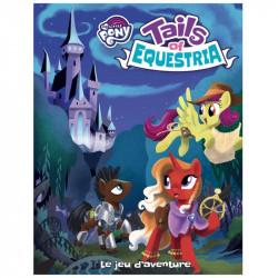 Tails of Equestria : Le Jeu d'Aventure