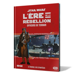 Star Wars : L'Ere de la Rébellion - Officiers...