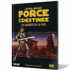Star Wars : Force et Destinée - Les Garants de...