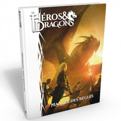 Héros & Dragons - Manuel des Règles