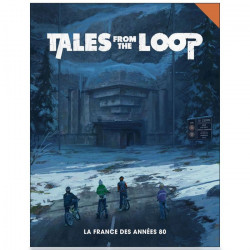 Tales From The Loop : France 80