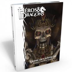 Héros & Dragons - Cadre de Campagne