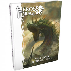 Héros & Dragons - Créatures et...