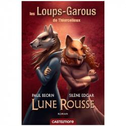 Les Loups Garous de Thiercelieux : Lune Rousse...