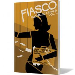 Fiasco - Recueil de Cadres...